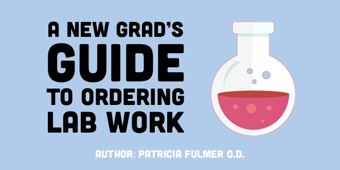 A New Grad's Guide to Ordering Lab Work