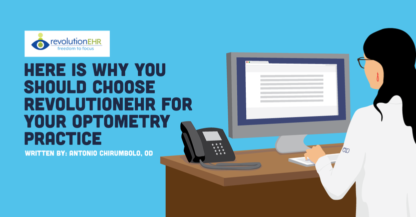 Why You Should Choose RevolutionEHR for Your Optometry Practice
