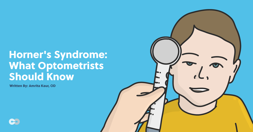 Horner's Syndrome: What Optometrists Should Know