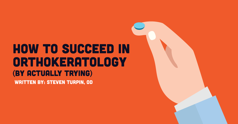 How To Succeed In Orthokeratology (By Actually Trying)