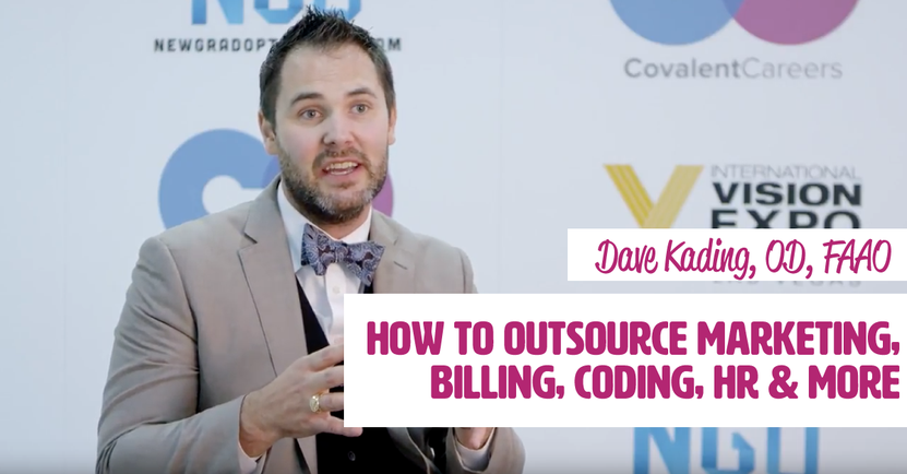 Optometry Practices, Here's How To Outsource Marketing, Billing, Coding, HR & More