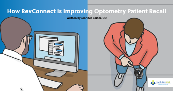How RevConnect Is Improving Optometry Patient Recall