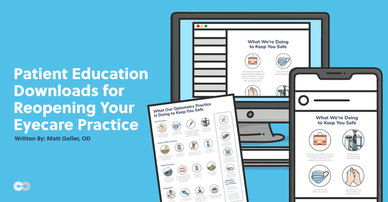 Patient Education Downloads for Reopening Your Eyecare Practice