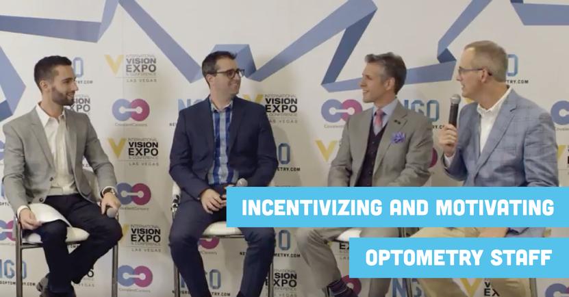 Incentivizing and Motivating Optometry Staff