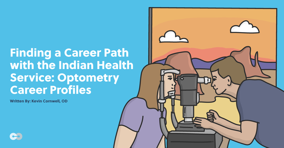 Finding a Career Path with the Indian Health Service: Optometry Career Profiles