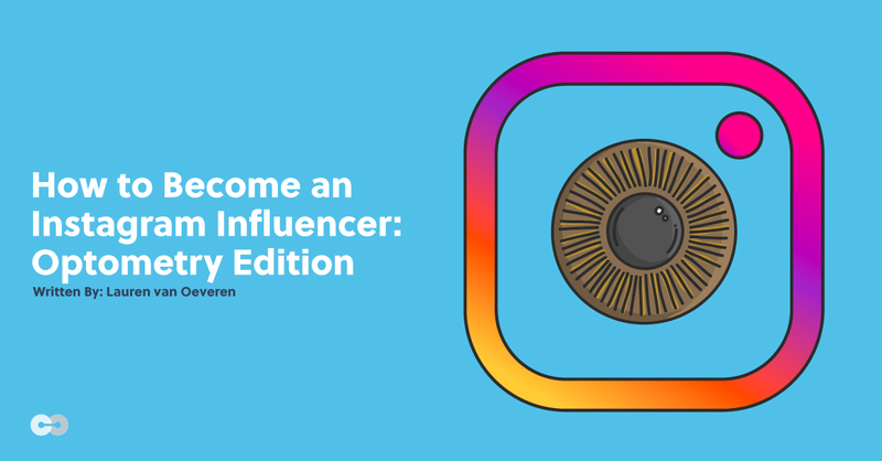 How to Become an Instagram Influencer: Optometry Edition