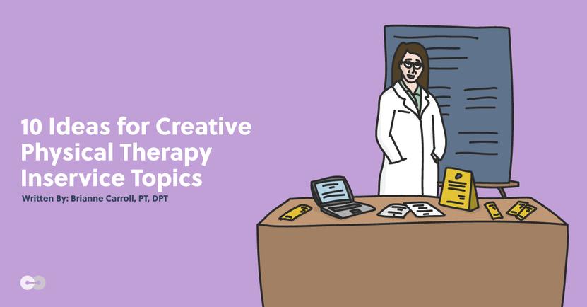 creative PT Inservice-Topics