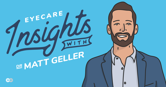 2020 Eyecare Insights with Dr. Matt Geller, OD