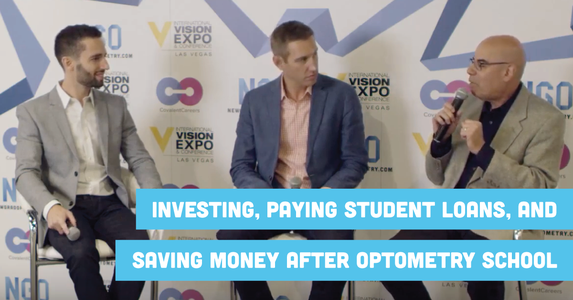 Investing, Paying Student Loans, and Saving Money After Optometry School