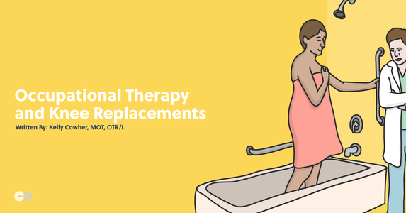 Occupational Therapy and Total Knee Replacements