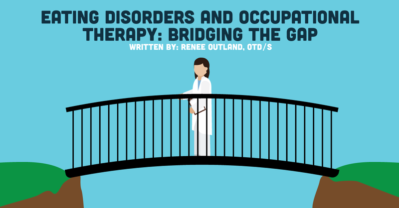 Occupational Therapy and Eating Disorders: Bridging the Gap