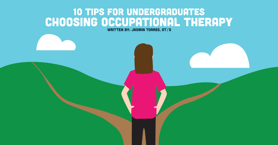10 Tips for Undergraduates Choosing Occupational Therapy