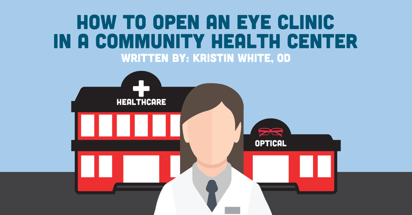 How to Open an Eye Clinic in a Community Health Center