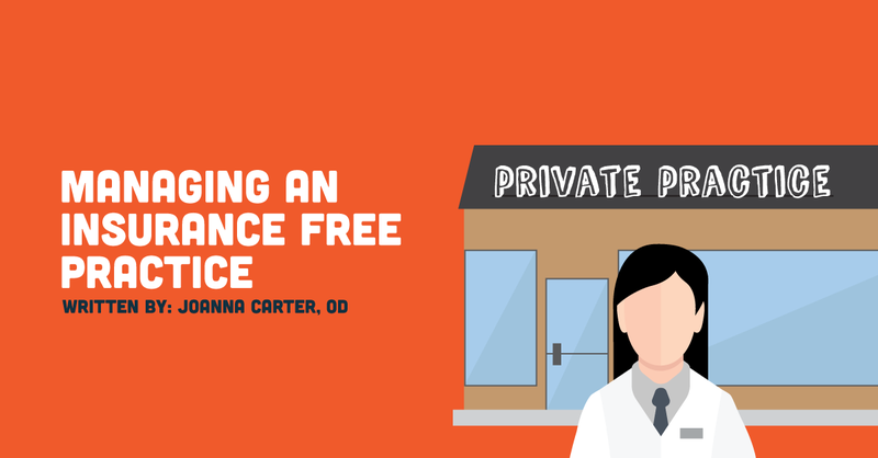 Managing an Insurance-Free Optometry Practice