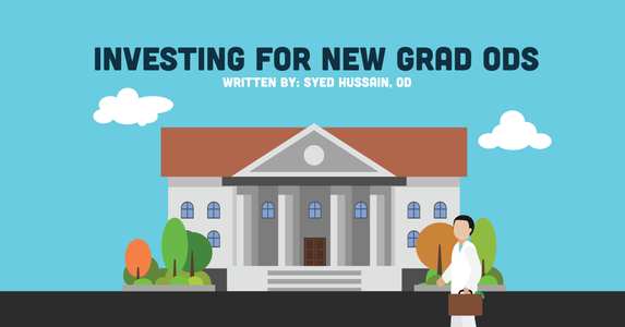 Investing for New Grad ODs