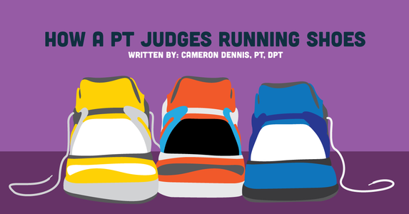 How a PT Judges Running Shoes