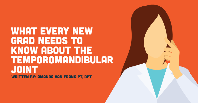 What Every New Grad Needs To Know About The Temporomandibular Joint Covalentcareers