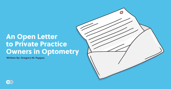 An Open Letter to Private Practice Owners in Optometry