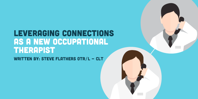 Leveraging Connections as a New Occupational Therapist