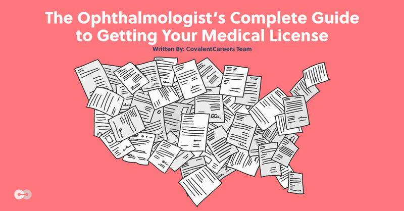 The Ophthalmologist's Complete Guide to Getting Your Medical License