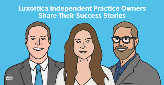Luxottica Independent Practice Owners Share Their Success Stories