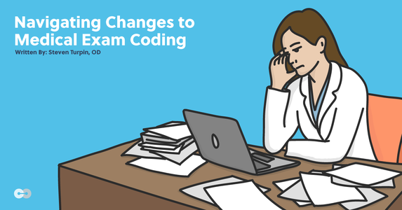 An Optometrist's Guide to Navigating Changes to Medical Exam Coding