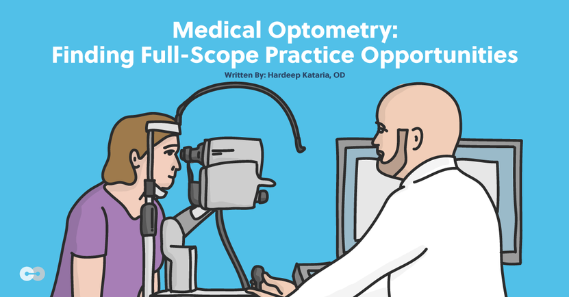 Medical Optometry: Finding Full-Scope Practice Opportunities