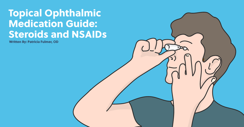 Topical Ophthalmic Medication Guide: Steroids and NSAIDs