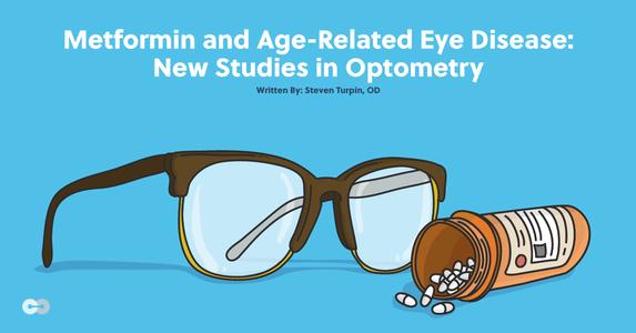 Metformin and Age-Related Eye Disease: New Studies in Optometry