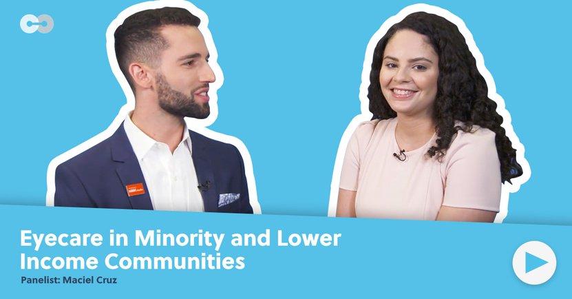 Maciel Cruz On Eyecare in Minority Communities