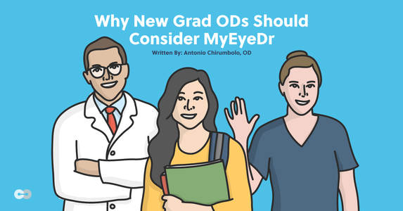 Why New Grad ODs Should Consider MyEyeDr.