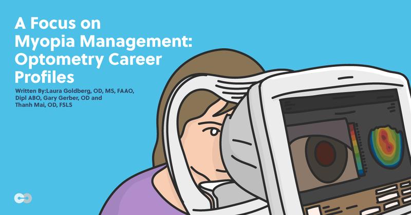 A Focus on Myopia Management: Optometry Career Profiles