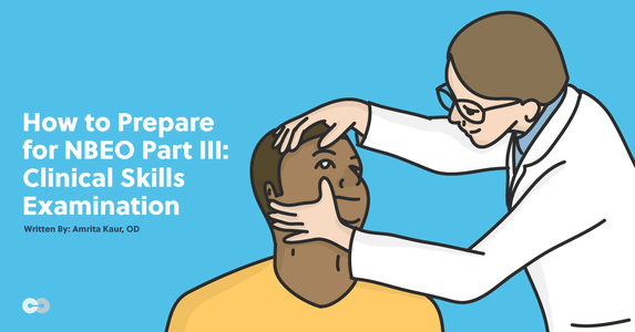 How to Prepare for the NBEO Part III Clinical Skills Examination