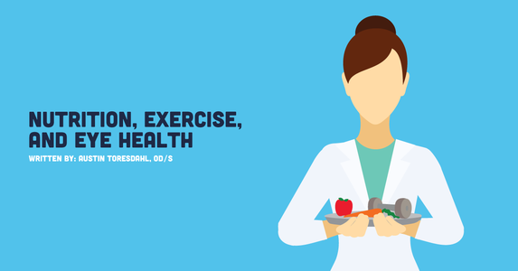 Nutrition, Exercise, and Eye Health