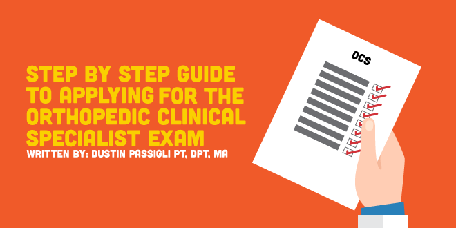 Orthopedic Clinical Specialist Application - Step by Step Guide