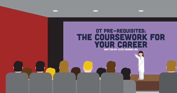 OT Pre-Requisites: The Coursework For Your Career