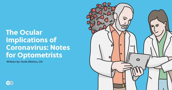 The Ocular Implications of Coronavirus: Notes for Optometrists