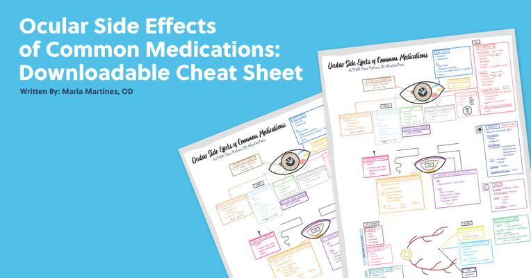 Ocular Side Effects of Common Medications: Downloadable Cheat Sheet