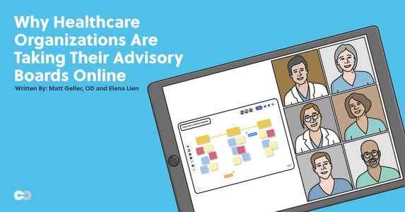 Why Healthcare Organizations Are Taking Their Advisory Boards Online