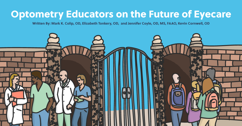 Optometry Educators on the Future of Eyecare