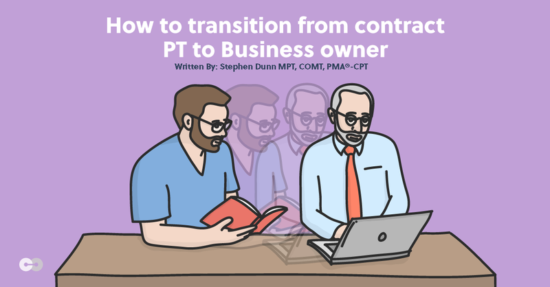 How to Transition from Contract PT to Business Owner