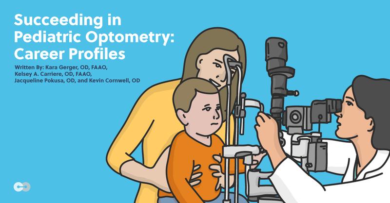 Succeeding in Pediatric Optometry: Career Profiles
