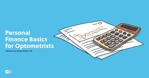 Personal Finance Basics for Optometrists