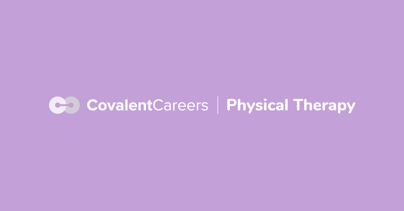 CovalentCareers | Physical Therapy
