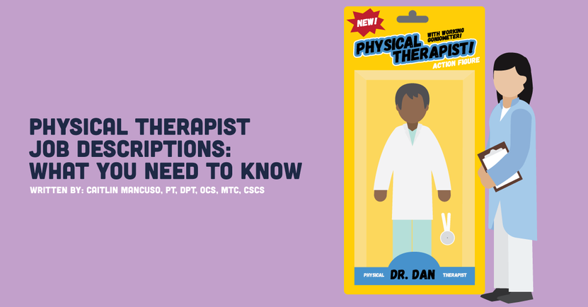 Physical Therapist Job Descriptions_ What You Need to Know.png