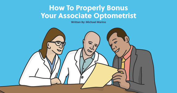 How to Properly Bonus Your Associate Optometrist