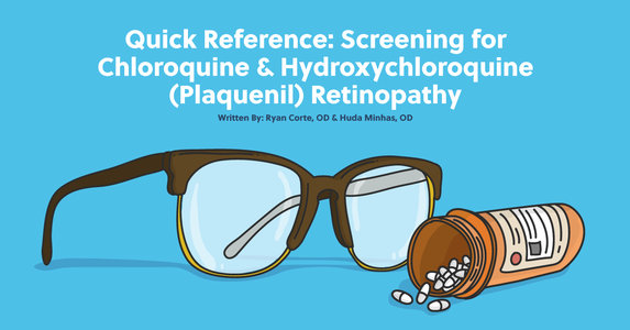 Quick Reference: Screening for Chloroquine & Hydroxychloroquine (Plaquenil) Retinopathy