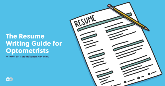 The Resume Writing Guide for Optometrists (Template Included)
