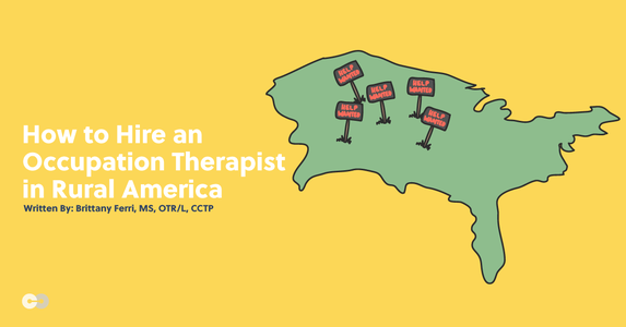 How to Hire an Occupational Therapist in Rural America