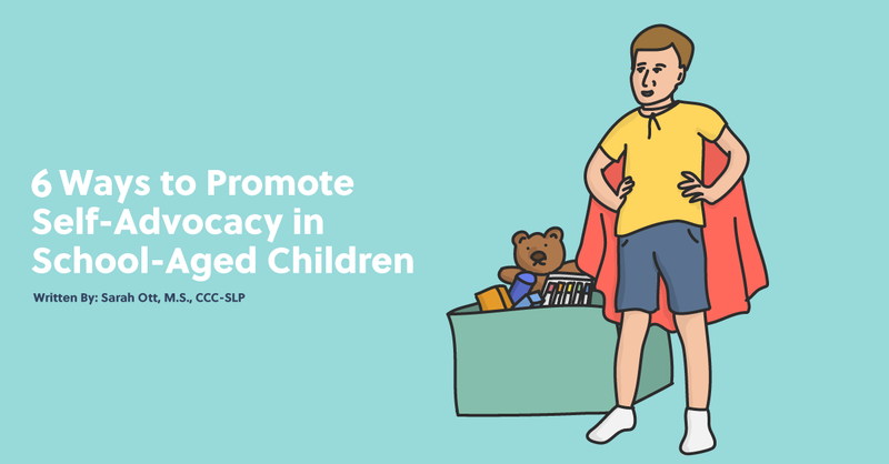 Six Ways to Promote Self-Advocacy in School-Aged Children
